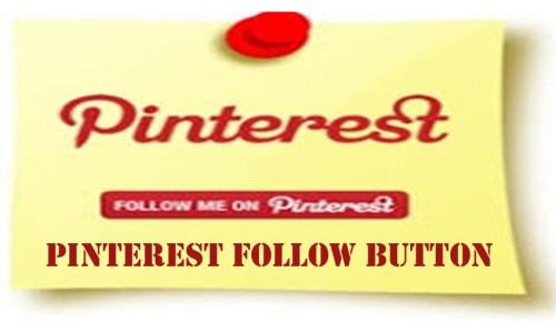 Pinterest Follow Button - How to Follow A Pinterest User