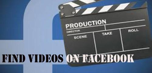 Find Videos on Facebook - How to Find Videos on Facebook