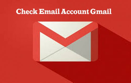 Check Email Account Gmail - Gmail Email Login