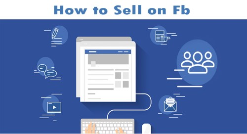 How to Sell on Fb Groups, Pages and Timeline