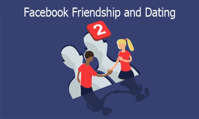 Facebook Friendship and Dating