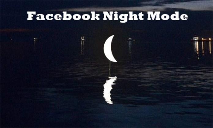 Facebook Night Mode