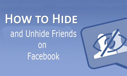 How to Hide and Unhide Friends on Facebook