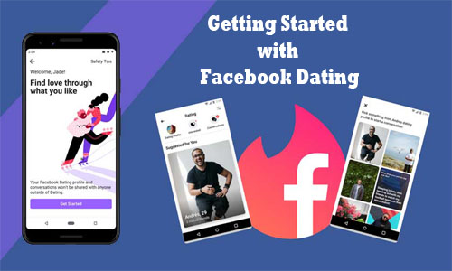 Getting Started with Facebook Dating