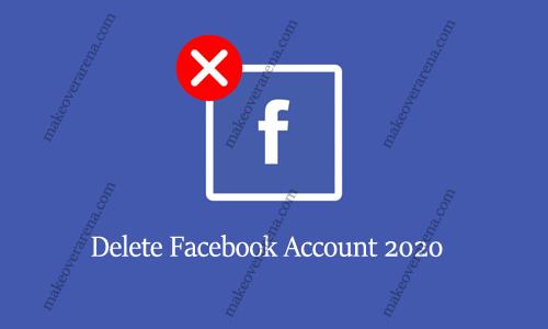 Delete Facebook Account 2020