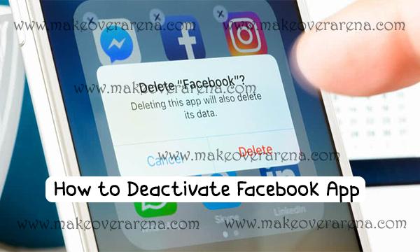 How to Deactivate Facebook App