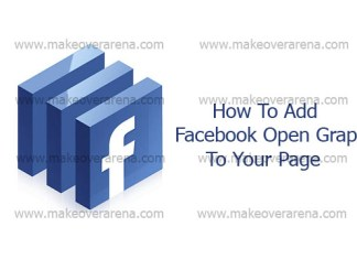 How To Add Facebook Open Graph To Your Page