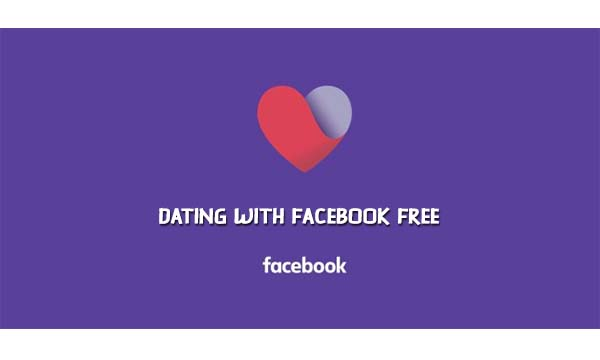 Dating with Facebook Free