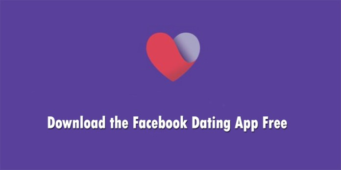 Download the Facebook Dating App Free