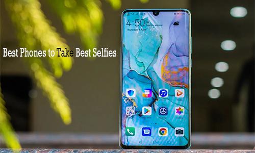 Best Phones to Take Best Selfies