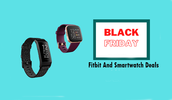 Black Friday Fitbit And Smartwatch Deals