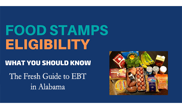 The Fresh Guide to EBT in Alabama