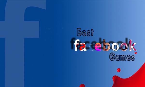 Best Facebook Games