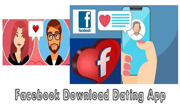 Facebook Download Dating App