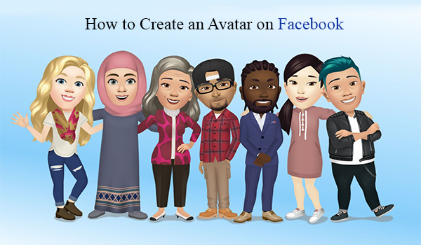How to Create an Avatar on Facebook