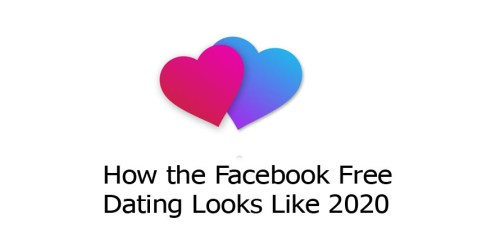 How the Facebook Free Dating Looks Like 2020
