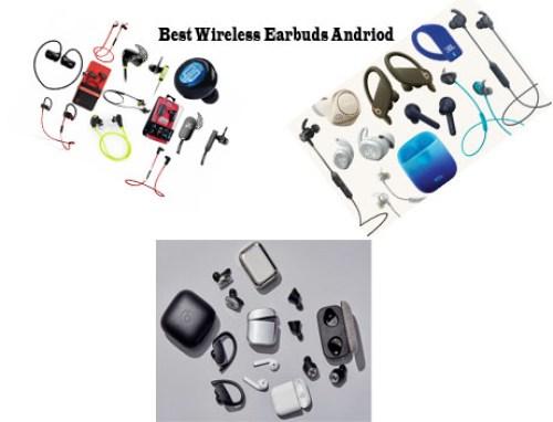 Best Wireless Earbuds Andriod