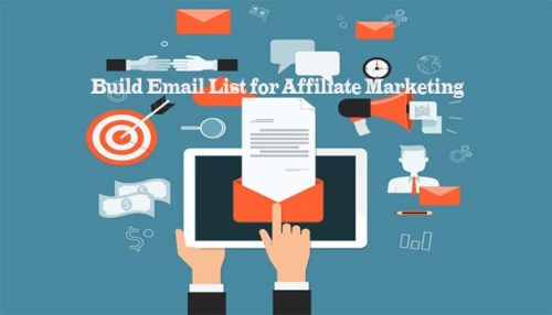 Build Email List for Affiliate Marketing