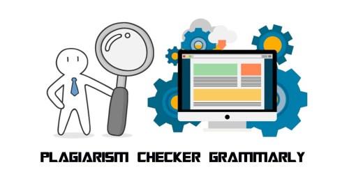 Plagiarism Checker Grammarly