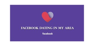 Facebook Dating in My Area