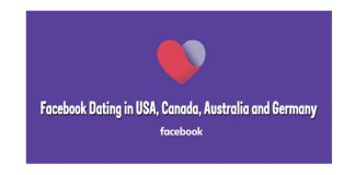 Facebook Dating in USA, Canada, Australia and Germany