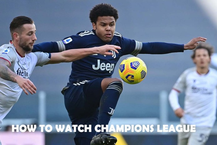 How To Watch Champions League