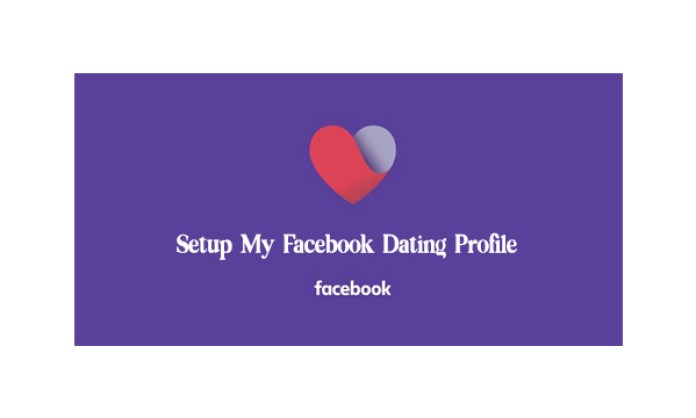 Setup My Facebook Dating Profile