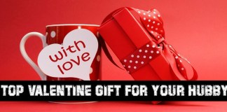 Top Valentine Gift for Your Hubby