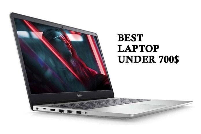 Best Laptop Under 700$