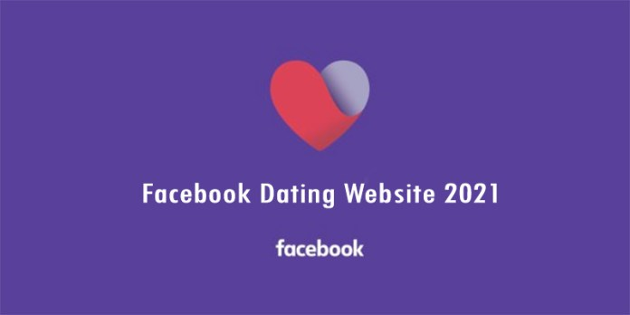 Facebook Dating Website 2021