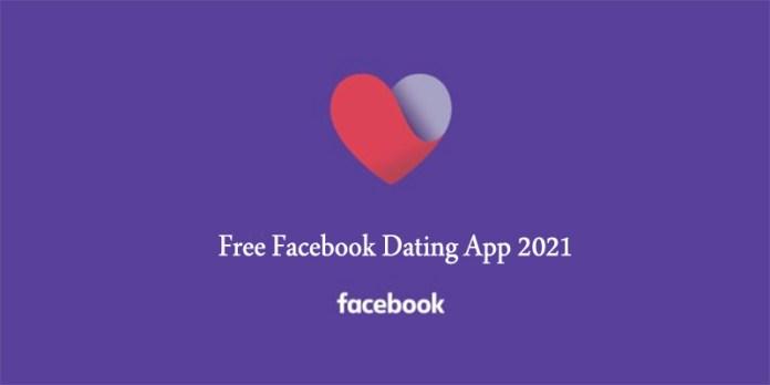 Free Facebook Dating App 2021