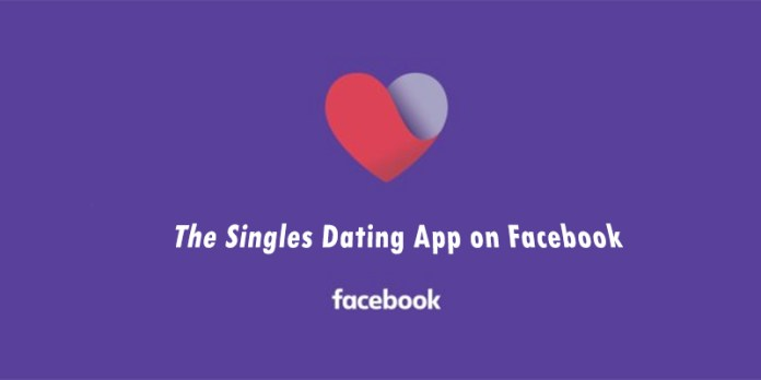 The Singles Dating App on Facebook