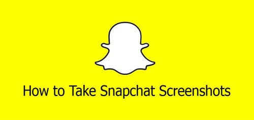 How to Take Snapchat Screenshots