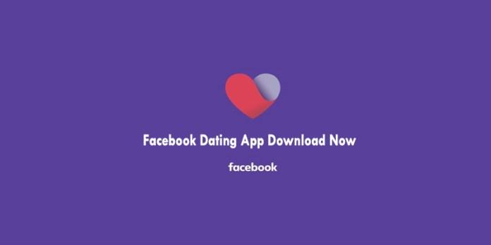 Facebook Dating App Download Now