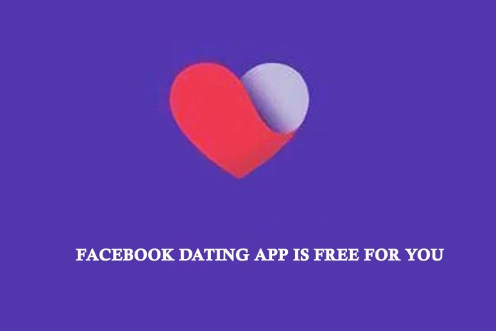 Facebook Dating App Is Free For You