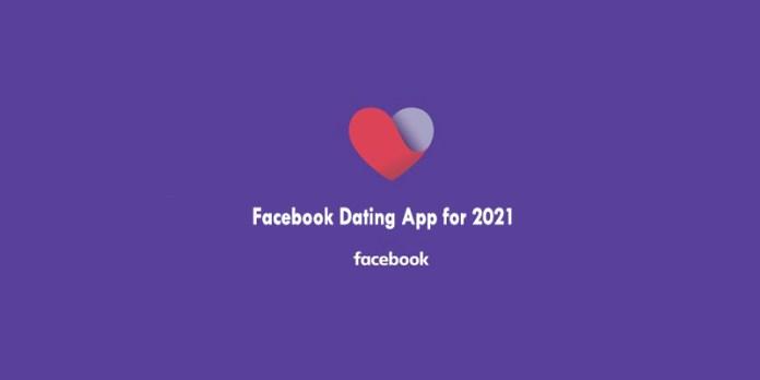 Facebook Dating App for 2021