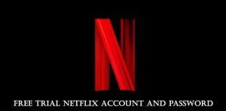Free Trial Netflix Account and Password