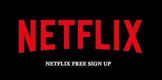 Netflix Free Sign Up