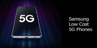 Samsung Low Cost 5G Phones