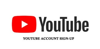 YouTube Account Sign-Up