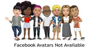 Facebook Avatars Not Available