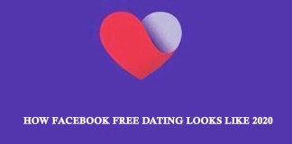 How Facebook Free Dating Looks Like 2020