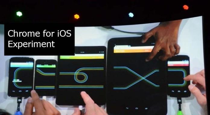 Chrome for iOS Experiment