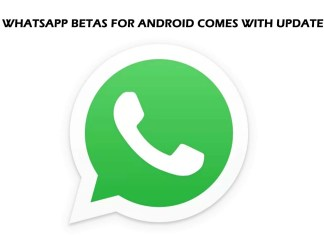 WhatsApp Betas for Android Comes with Update