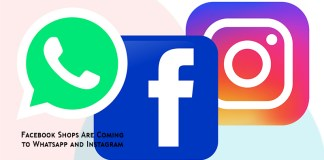 Facebook Shops Are Coming to Whatsapp and Instagram
