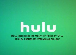 Hulu Increases its Monthly Price by $1 as Disney pushes its streaming bundle