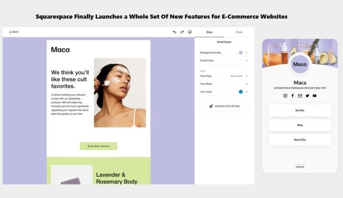 Squarespace Finally Launches a Whole Set Of New Features for E-Commerce Websites