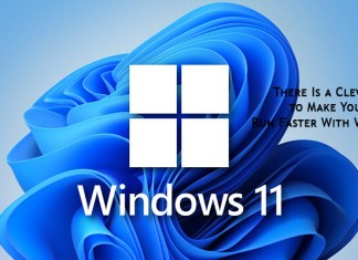 There Is a Clever Way to Make Your Pc Run Faster With Windows 11