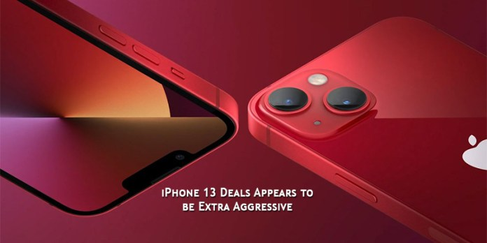 iPhone 13 Deals Appears to be Extra Aggressive