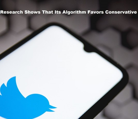 Twitter's Research Shows That Its Algorithm Favors Conservative Views